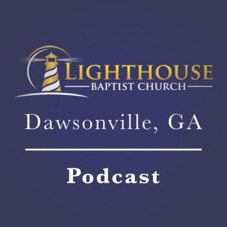 Lighthouse Baptist Church - Dawsonville, GA Podcast