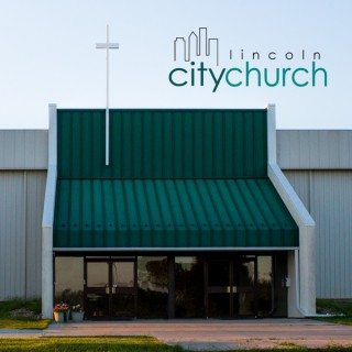 Lincoln City Church Sunday Sermons