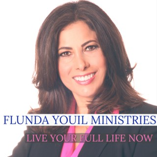 Live Your Full Life Now with Flunda Youil
