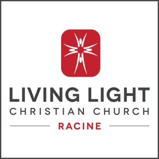 Living Light Christian Church, Racine