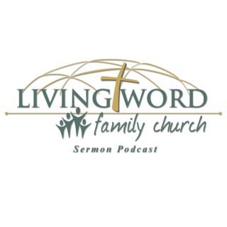 Living Word Family Church Sermon Podcast
