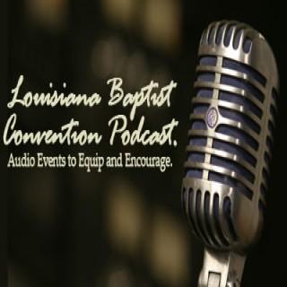Louisiana Baptist Convention Podcast