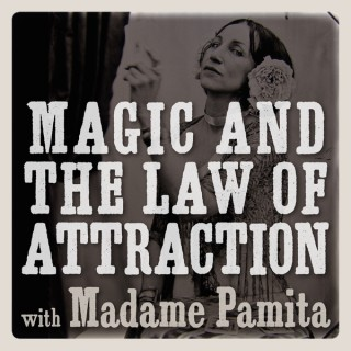 Magic and the Law of Attraction