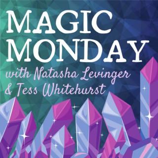 Magic Monday