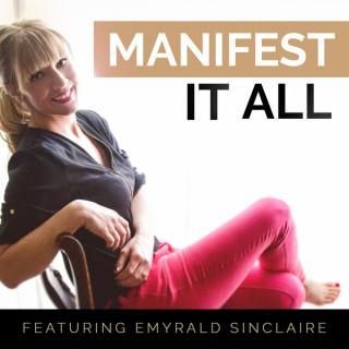 Manifest It A.L.L. Podcast