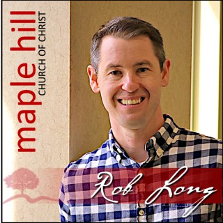 Maple Hill Church of Christ Podcast