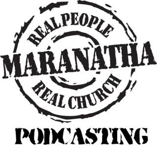 Maranatha Wednesday service podcast