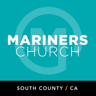 Mariners Church South County