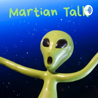 Martian Talk