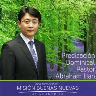 MBN - Pastor Abraham Han- Predicación Dominical, Iglesia Buenas Nuevas Asunción, Paraguay
