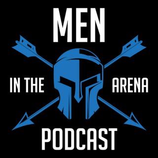 Men in the Arena Podcast