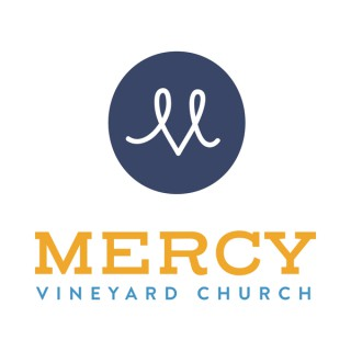 Mercy Vineyard Church Sermon Podcast