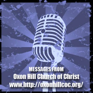Messages from Oxon Hill Church of Christ