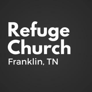 Messages | Refuge Church Franklin, TN - REFUGE CHURCH