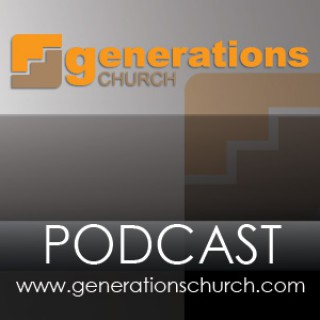 Messages – Generations Church