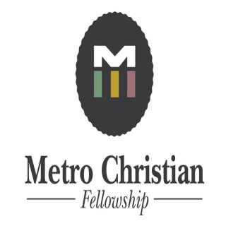 Metro Christian Fellowship Podcast