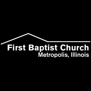 Metropolis First Baptist Church Sermons