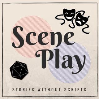 Scene Play