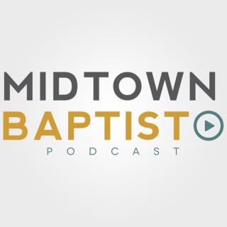 Midtown Baptist Sermons