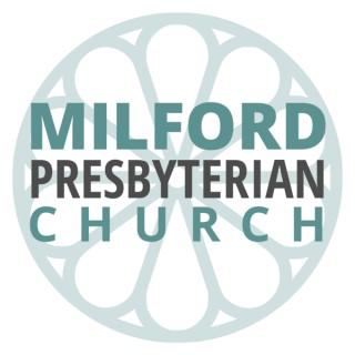 Milford Presbyterian Church Sermons