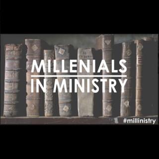 Millennials in Ministry