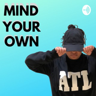 Mind Your Own