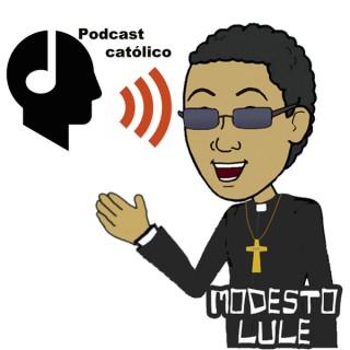 Modestolule  Podcast catolico