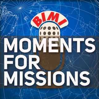 Moments for Missions