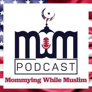 Mommying While Muslim