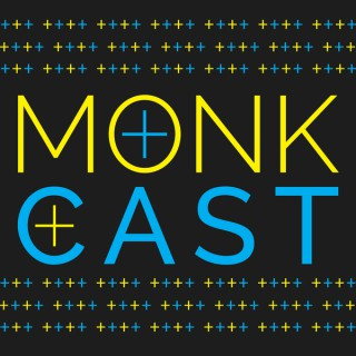 MonkCast