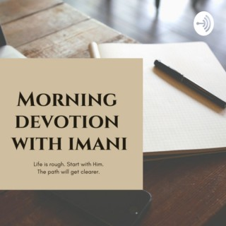 Morning Devotional with Imani