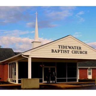Morning Sermon - Tidewater Baptist Church