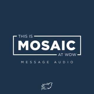 Mosaic Church | at Walt Disney World Audio