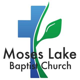 Moses Lake Baptist Church Sermon Podcast