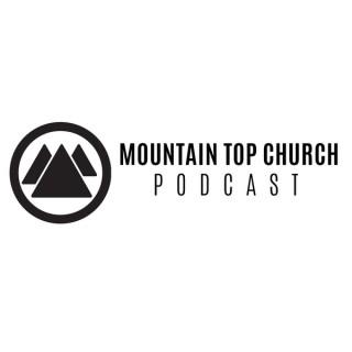 Mountain Top Church Podcast