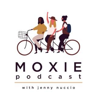 Moxie Podcast