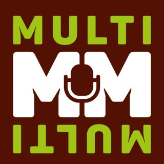 Multi Multi Podcast