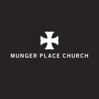 Munger Place Church - Dallas, Texas