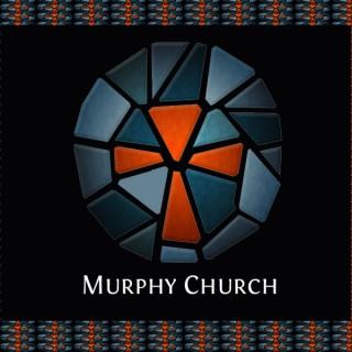 Murphy Church Sunday Messages