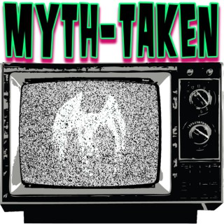 Myth-Taken