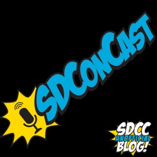 SDConCast - The Official Podcast of the San Diego Comic-Con Unofficial Blog