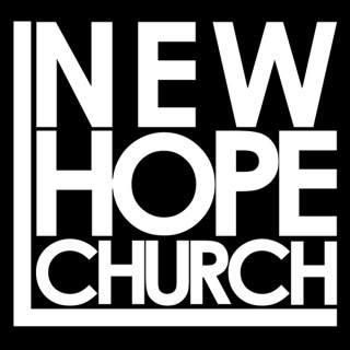 New Hope Church Messages - Challenging, Encouraging, & Relevant Bible Studies