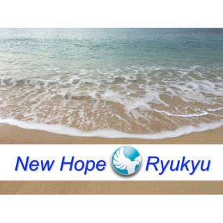 New Hope Ryukyu Podcasts