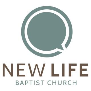 New Life Baptist Church | College Station Sermons