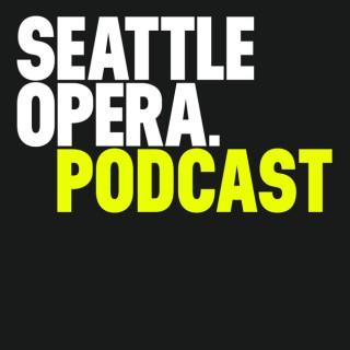 Seattle Opera Podcast