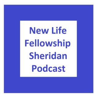 New Life Fellowship Sheridan Sermon