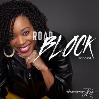 Nicolette Swaby Roadblock Podcast