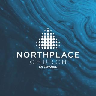 Northplace Church en Español