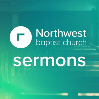 Northwest Baptist Church OKC: Sermons
