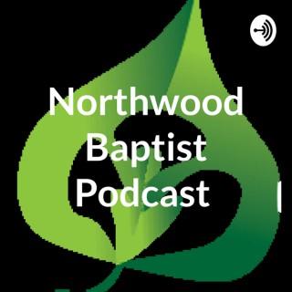 Northwood Baptist Podcast